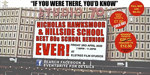 Nicholas Hawksmoor & Hillside School 1980's Reunion
