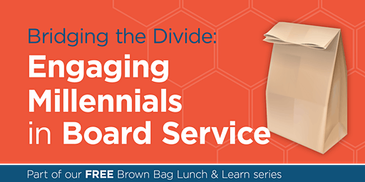 Bridging the Divide: Engaging Millennials in Board Service