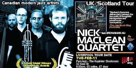 ParrJazz presents NICK MACLEAN QUARTET feat. BROWNMAN ALI (Liverpool) tickets