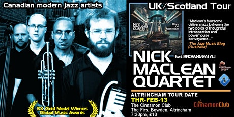 NICK MACLEAN QUARTET feat. BROWNMAN ALI (Altrincham) tickets