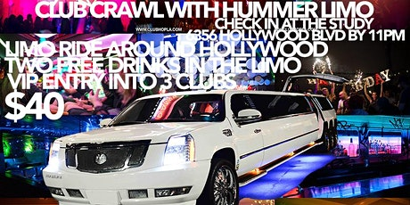 HOLLYWOOD CLUB CRAWL WITH LIMOS tickets