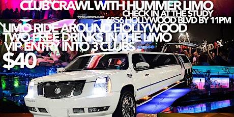 HOLLYWOOD CLUB CRAWL WITH LIMOS tickets