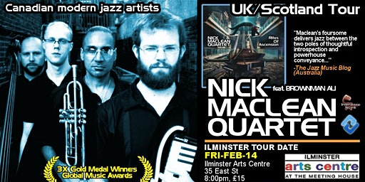 NICK MACLEAN QUARTET feat. BROWNMAN ALI (Ilminster)