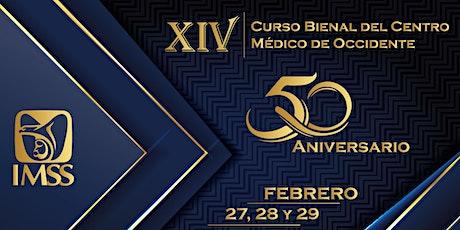 XVI Curso Bienal del Centro Médico de Occidente boletos