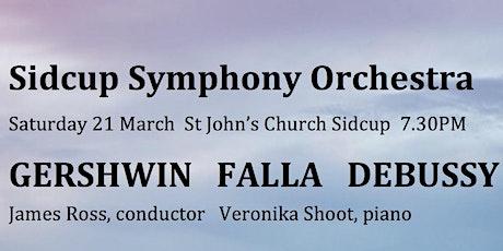 Sidcup Symphony Orchestra Concert - Gershwin - Falla -Debussy La Mer tickets