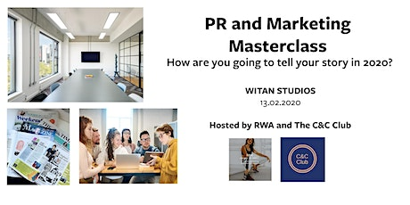 PR and Marketing Masterclass - How are you going to tell your story in 2020 tickets