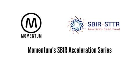 Momentum x SBIR  Webinar 3 of 4: Competitive Tips for Winning an SBIR Award tickets