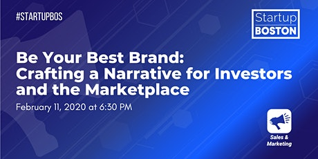 Be Your Best Brand: Crafting a Narrative for Investors and the Marketplace tickets