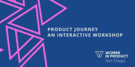 Product Journey - An Interactive Workshop tickets
