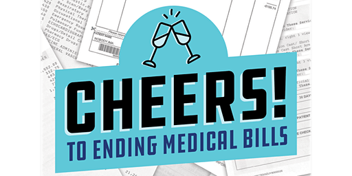 Cheers to Ending Medical Bills: Fundraiser for Medicare for All and Robin