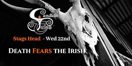 Death Fears the Irish tickets