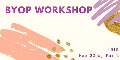 BYOP Workshop