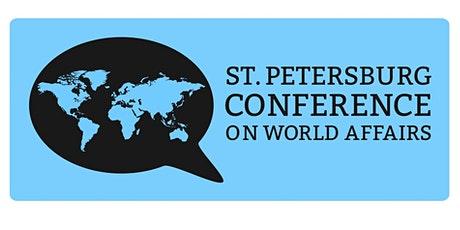 2020 St. Petersburg Conference on World Affairs, February 18 -21 tickets