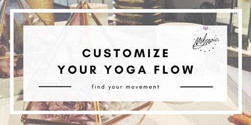 Customize Your Yoga Flow
