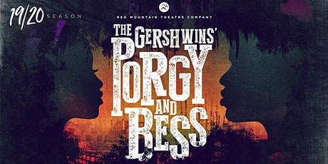 Porgy and Bess Presented by Red Mountain Theatre Company tickets