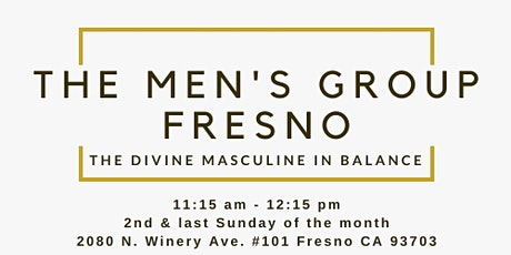 The Men's Group Fresno tickets