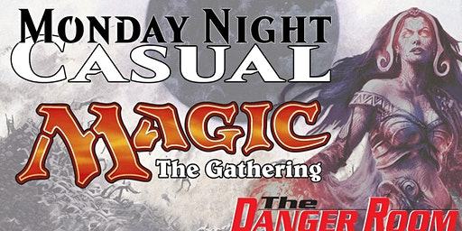 Monday Night Casual Magic