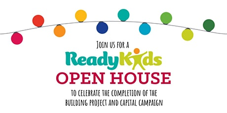 ReadyKids Open House tickets