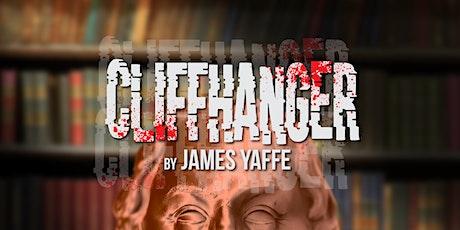 Cliffhanger by James Yaffe billets