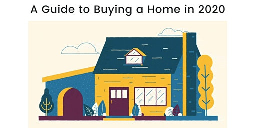 A Guide to Buying a Home in 2020