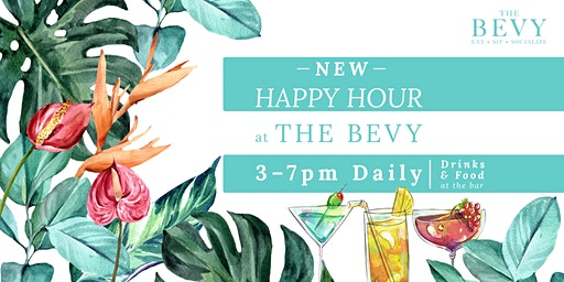 Daily Happy Hour 3pm - 7pm (Bar Only) at The Bevy downtown Naples