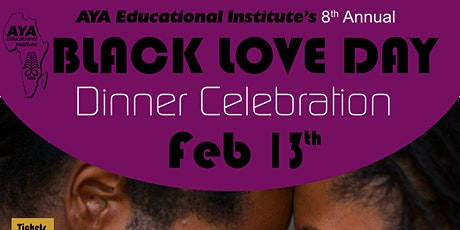 Black Love Day Dinner 2020, Presented by AYA Educational Institute tickets