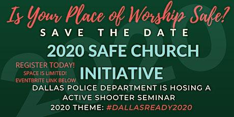 DALLAS POLICE DEPARTMENT SAFE CHURCH ACTIVE SHOOTER SEMINAR tickets