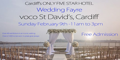 voco St Davids Cardiff Wedding Fayre -  Sunday 9 February 2020
