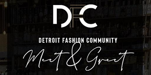 DETROIT FASHION COMMUNITY MEET & GREET