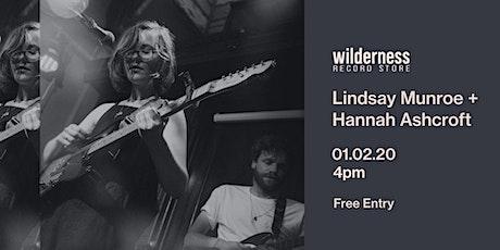 Lindsay Munroe + Hannah Ashcroft tickets