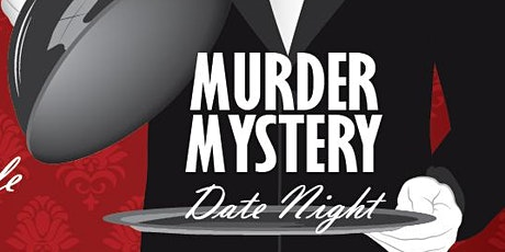 1930's Murder Mystery Date Night tickets