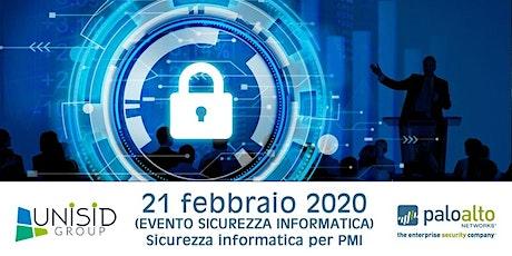21 febbraio 2020 EVENTO SICUREZZA INFORMATICA -Sicurezza informatica PMI biglietti