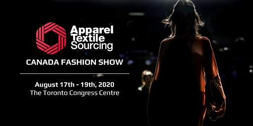 Apparel Textile Sourcing Canada | Fashion Show | 2020
