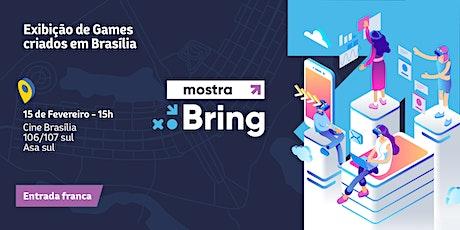 Mostra BRING #18 - Mostra Brasiliense de Indie Games ingressos