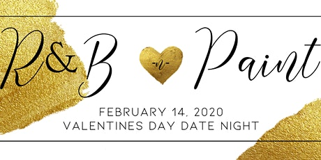 R&B n Paint (Valentines Day Edition) tickets