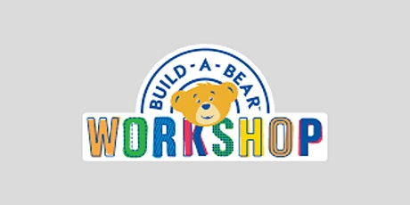 Build-A-Bear Outing  tickets