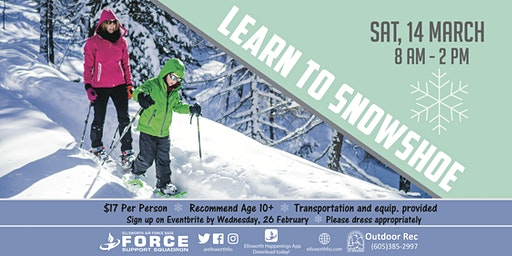 Ellsworth AFB Learn to Snowshoe