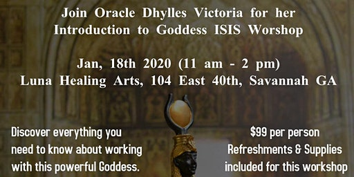 Introduction to working with Goddess ISIS Worshop