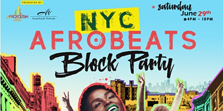 NYC Afrobeats Block Party III - Top DJs | Cookout | Body Painting | Vendors | Culture tickets