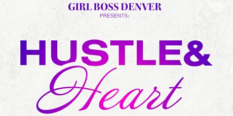 Hustle and Heart tickets