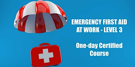 1 day Training Course Level 3 Emergency First Aid at Work tickets
