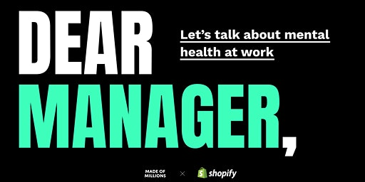 Dear Manager: Let's Talk About Mental Health at Work