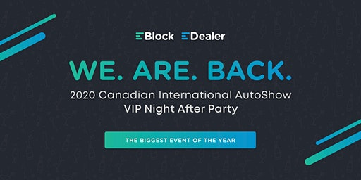 EDealer & EBlock AutoShow VIP Night After Party