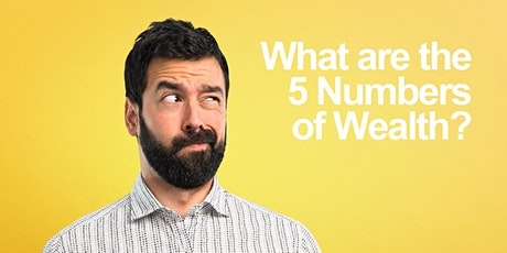What are the 5 Numbers of Wealth? tickets