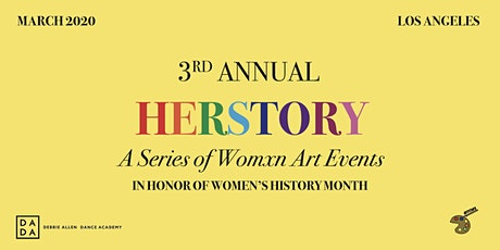 3rd Annual HERSTORY: A Womxn's Art Show tickets