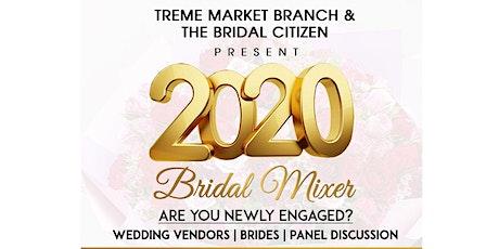 2020 Bridal Mixer  tickets