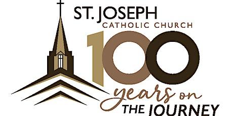 St. Joseph Catholic Church 100th Anniversary Dinner tickets