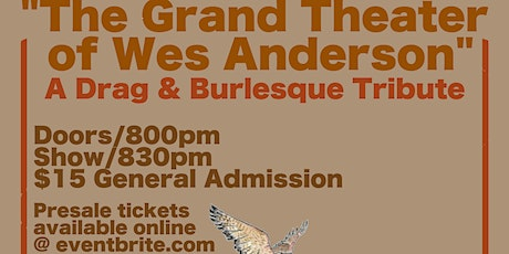 The Grand Theater of Wes Anderson. A Burlesque Tribute tickets