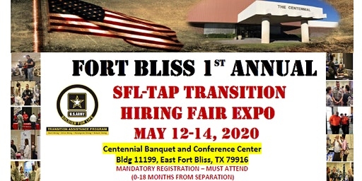FORT BLISS 1ST ANNUAL TRANSITION HIRING FAIR EXPO