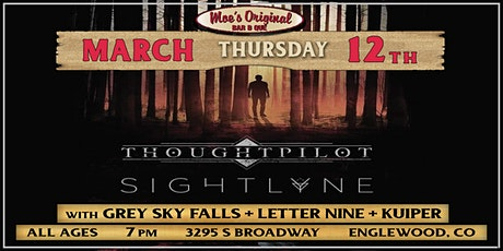 Thoughtpilot + Sightlyne w/ Grey Sky Falls + Letter Nine + Kuiper tickets